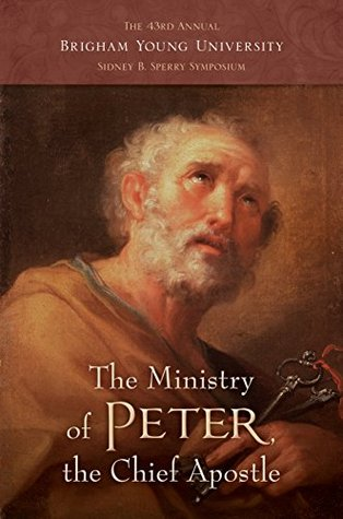 The Ministry of Peter, the Chief Apostle