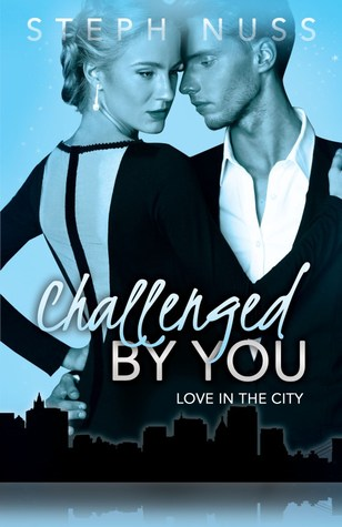 Challenged by You (Love in the City, #5)