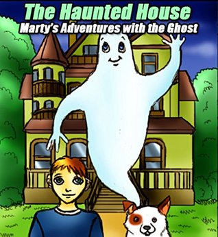The Haunted House - Kids Mystery books Ages 9-12 (Kids Prime, Bed Time Kids Stories ): Bedtime stories children books for early beginner readers collection. ... realistic fiction. (adventures for kids)