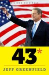 43*: When Gore Beat Bush-A Political Fable