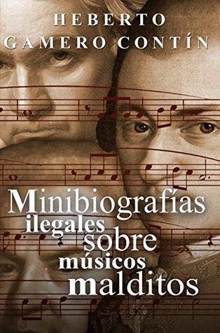 Minibiografías ilegales sobre músicos malditos