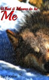 What it Means to be Me (Royal Wolves #1) ebook download free