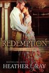 Redemption (Ladies of Larkspur #3)