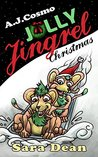 Jolly Jingrel Christmas by A.J. Cosmo
