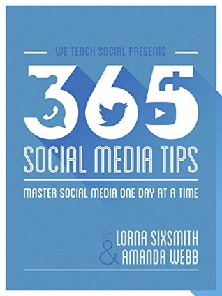 365-social-media-tips-master-social-media-one-day-at-a-time-1