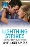 Lightning Strikes by Mary Lynn Baxter