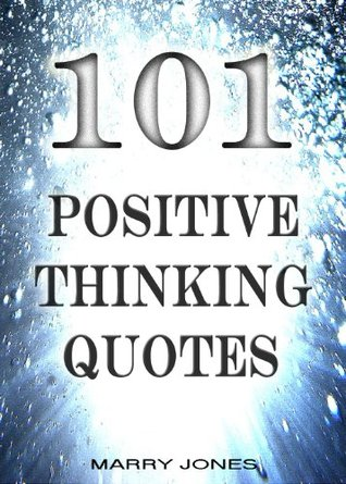 101 Positive Thinking Quotes MOBI PDF - por Marry Jones