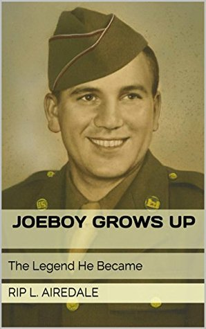 Joeboy Grows Up: The Legend He Became (The Legend of Joeboy Book 3)