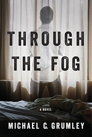Through the Fog (Evan, #1)