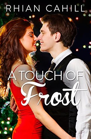 A Touch Of Frost (Frosty's Snowmen, #1)