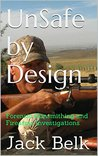 UnSafe by Design: Forensic Gunsmithing and Firearms Investigations