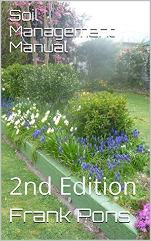 Soil Management Manual: 2nd Edition