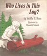 Who Lives in This Log?