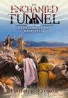 The Enchanted Tunnel, Book 3:Journey to Jerusalem