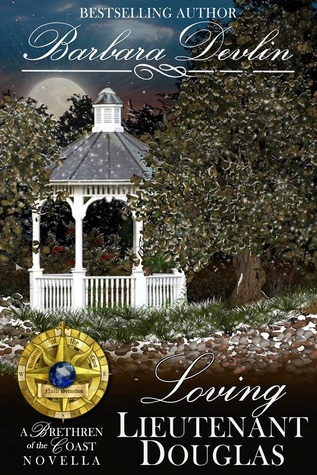 Loving Lieutenant Douglas: A Brethren of the Coast Novella