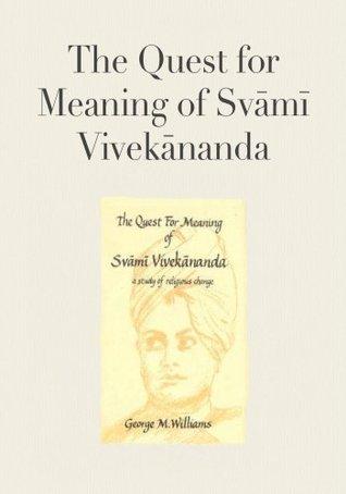 The Quest for Meaning of Svāmī Vivekānanda