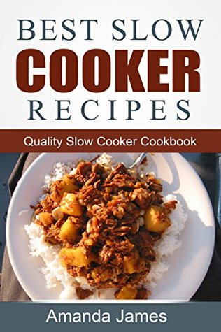 best-slow-cooker-recipes-quality-slow-cooker-cookbook