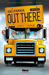 Out There Vol. 2 (Out There, #2)