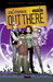 Out There Vol. 3 (Out There, #3)