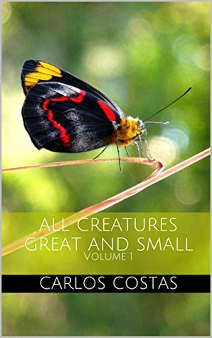 All Creatures Great And Small: Volume 1