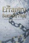 The Errantry of Bantam Flyn (Autumn's Fall Saga #2)
