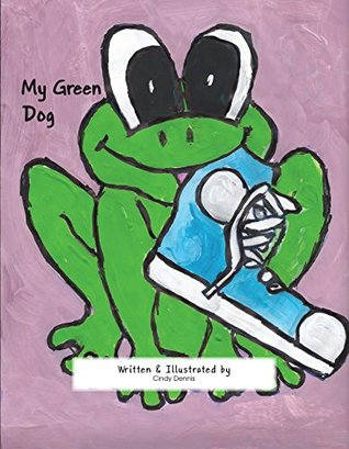My Green Dog (Good Stuff to Know Series Book 2)