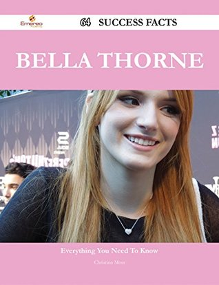 Bella Thorne 64 Success Facts - Everything you need to know about Bella Thorne