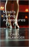 Missi's Dating Adventures by Carol Balawyder