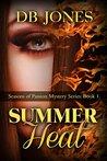 Summer Heat (Seasons of Passion #1)
