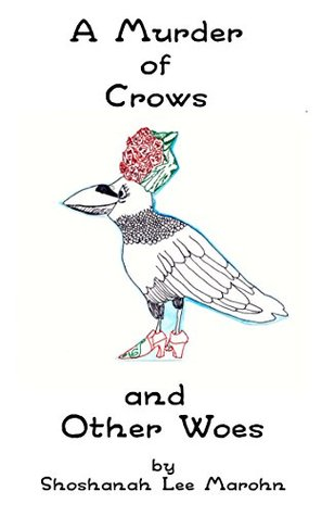 A Murder of Crows and Other Woes (English Is Complicated and Nearly Impossible Book 1)