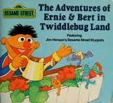 The Adventures of Ernie & Bert in Twiddlebug Land (Sesame Street Mini-Story Books)