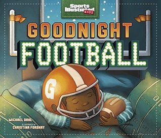 Goodnight Football (Fiction Picture Books)