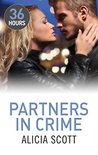 Partners in Crime by Alicia Scott