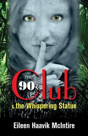 The 90s Club & the Whispering Statue
