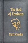 The God of Foulness
