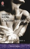L'ultime passion by Shannon McKenna