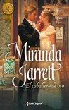 El caballero de oro by Miranda Jarrett