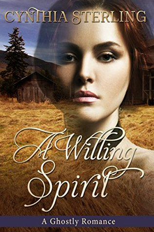 A Willing Spirit: A Ghostly Romance
