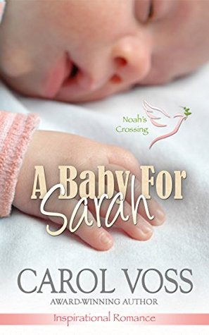 A Baby for Sarah (Noahs Crossing #5)