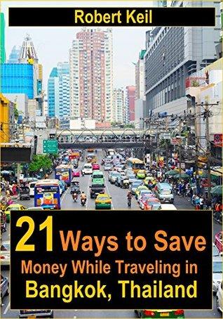 21 Ways to Save Money While Traveling in Bangkok, Thailand