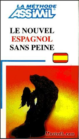 Le Nouvel Espagnol Sans Peine