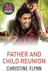 Father and Child Reunion by Christine Flynn