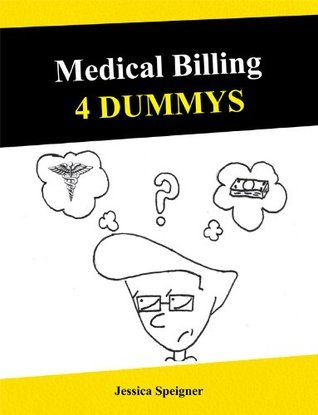 MEDICAL BILLING 4 DUMMYS
