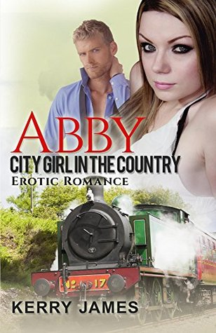 Abby (City Girl in the Country): Erotic Romance