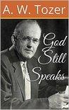 God Still Speaks:...