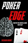 Poker Edge: Master the Mental Game with NLP (Neuro-Linguistic Programming)