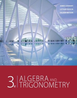 Algebra and Trigonometry (College Algebra and Trigonometry)