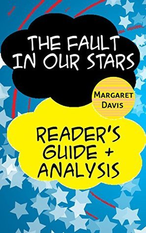 The Fault in our Stars - Reader's Guide & Analysis