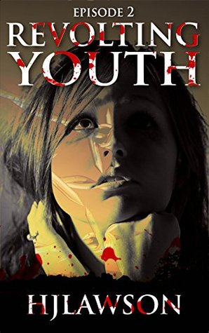 Revolting Youth: Episode 2