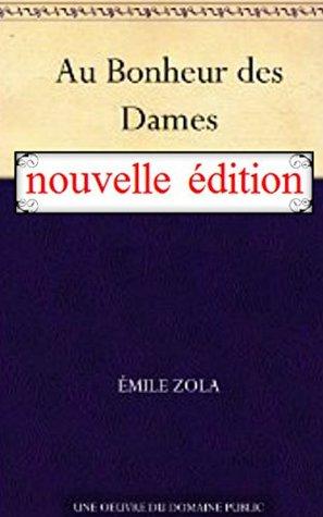 Au bonheur des dames *nouvelle édition* (annotated)